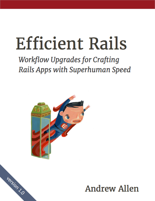Efficient rails workflow upgrades for crafting rails apps with efficient rails workflow upgrades for crafting rails apps with superhuman speed fandeluxe Gallery